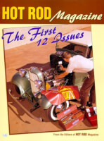 Hot Rod Magazine: The First 12 Issues