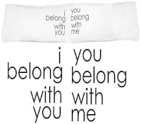 Belong Together Pillowcases