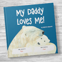 My Dad Loves Me! Personalized Kids Book
