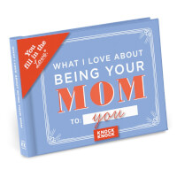 What I L Love About Being Your Mom Fill In The..
