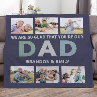 Glad Youre Our Dad Personalized 60x80 Fleece..