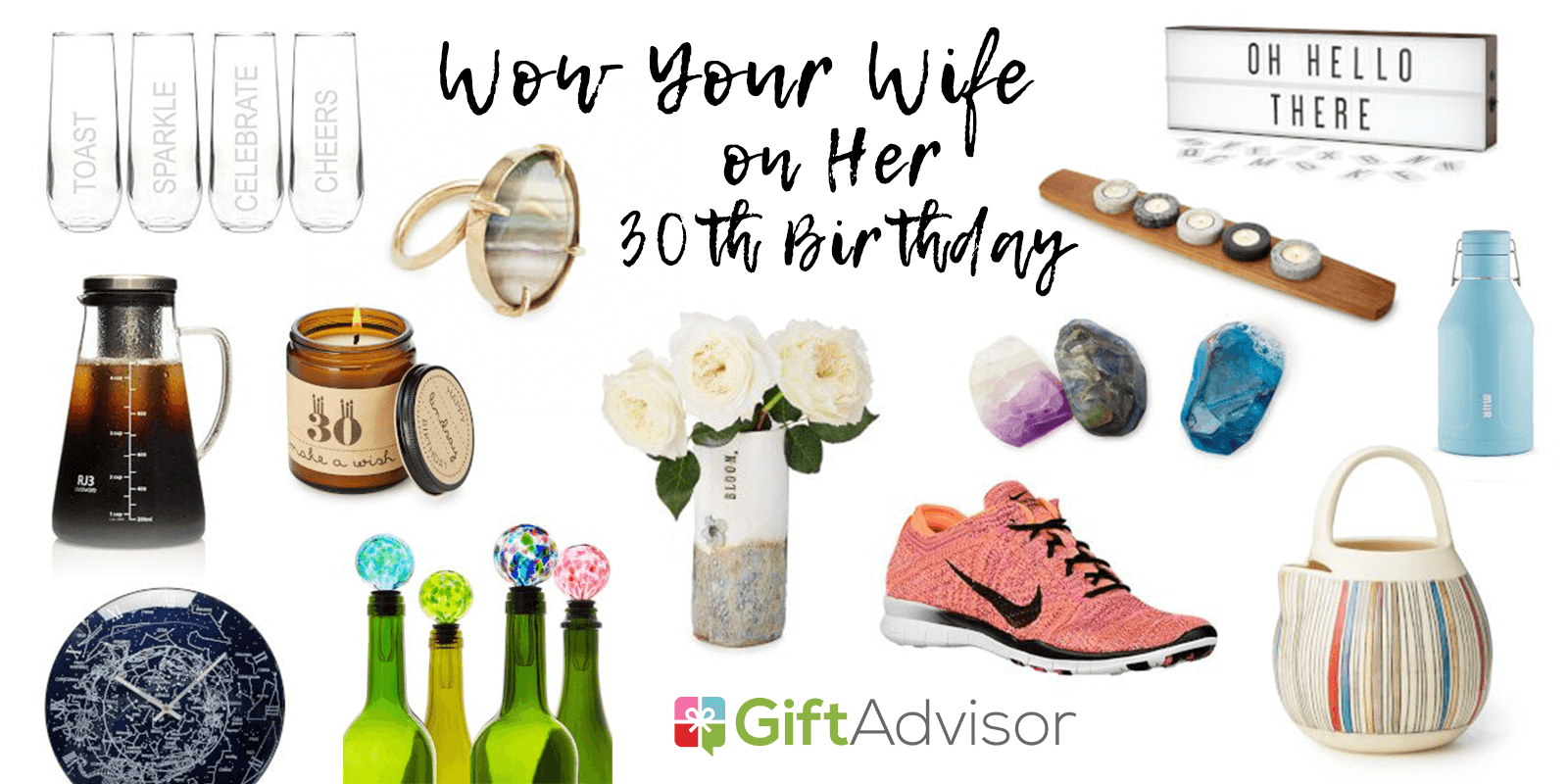 Gifts To Wow Your Wife On Her 30th Birthday