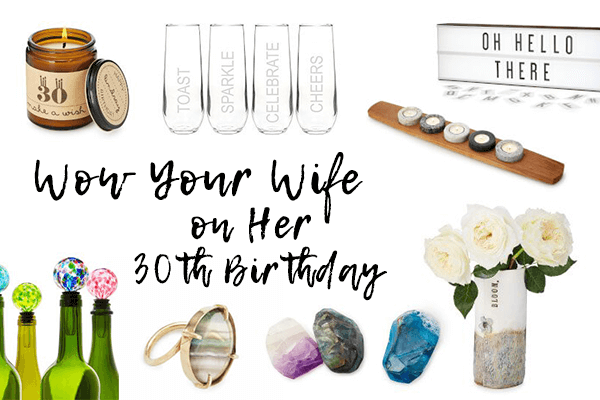 Surprise Her With A Spectacular 30th Birthday Gift