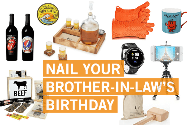 Conquer Getting A Birthday Gift For Your Brother In Law With This List
