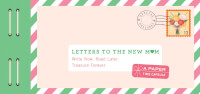 Letters To The New Mom