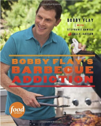 Bobby Flay's Barbecue Addiction Cookbook