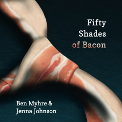 Fifty Shades of Bacon Book