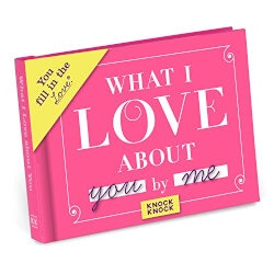 Romantic Gifts:What I Love About You Journal