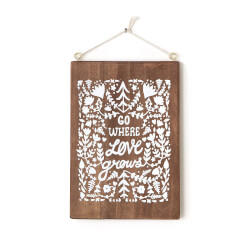 Go Where Love Grows Wall Art
