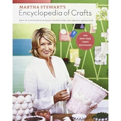 Martha Stewarts Encyclopedia Of Crafts