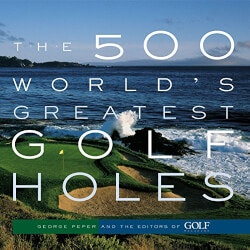 Experience Gifts for Grandfather:500 Worlds Greatest Golf Holes