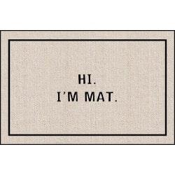 Hi I Am Mat