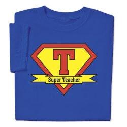 Gifts for Teachers:Super Teacher T-Shirt