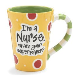 Im A Nurse Whats Your Super Power? Mug