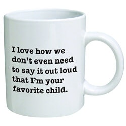 Funny Gifts:Favorite Child Mug
