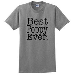 Funny Birthday Gifts:Best Poppy Ever T-Shirt