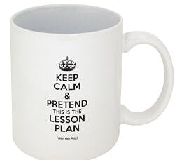 Pretend Its On The Lesson Plan Mug