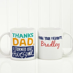 Personalized Gifts (Under $10):Personalized Thanks Dad, I Turned Out..