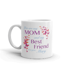 Personalized Gifts for Mom:Mom Is My Best Friend Mug