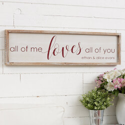 All of Me... Personalized Whitewashed Wood Wall Art - 30x8