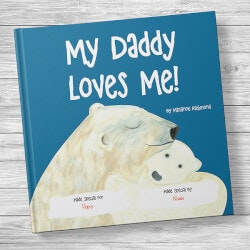 Birthday Gifts for Daughter:My Dad Loves Me! Personalized Kids Book